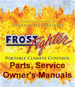 Frost Fighter BTU Calculator, Replacement Parts, Service and Owner's Manuals